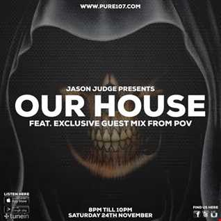 Jason Judge - Our House feat. POV live on Pure 107 24th November 2018