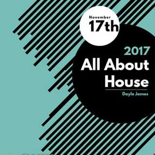 All About House - Dayle James on Pure107 17th November 17