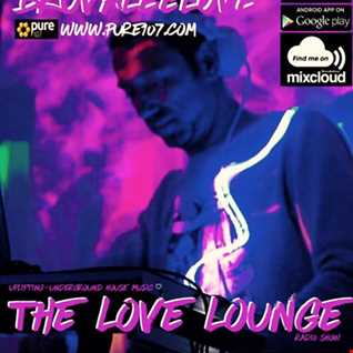 The Love Lounge - Breuvaleelove Live On Pure 107 25.09.2016