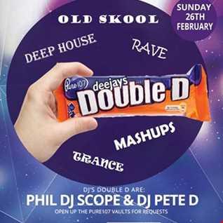 Pete D & DJ Scope - Double D (Part 1) Live On Pure 107 26.02.2017