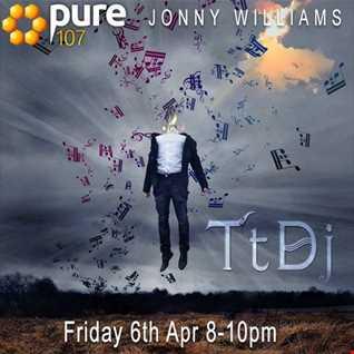 Jonny Williams - Trust The DJ (TtDj) Pure 107 06.04.18