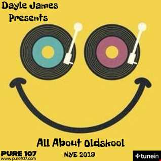 Dayle James All about oldskool Pure 107fm NYE show Dec 19