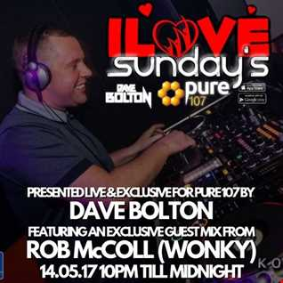 Dave Bolton presents ILOVE Sundays feat Rob McColl 14.05.17