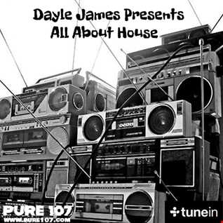 All about House - classics & oldskool Dayle James 15th May 20 Pure 107fm