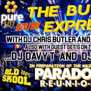 The Butler Express - DJ Chris Butler and Express MC - special guests Davy T and DJ Marco - Main Event special -Paradox Reunion