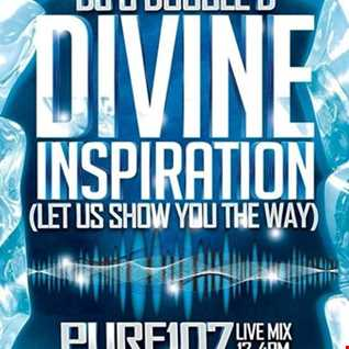 Divine Inspiration with Double D pt1 (House, Trance & Bounce) live on Pure 107 19.11.2017