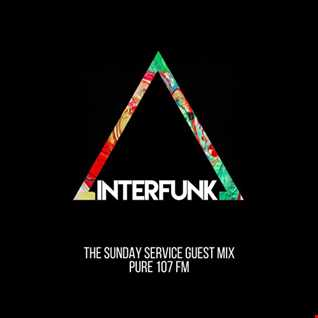Interfunk Guest DJ Mix For The Sunday Service On Pure 107 - 18/09/16