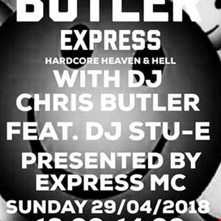The Butler Express - Pure 107 Hardcore Heaven and Hell 29.4.18