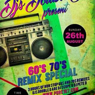 Dj's Double D 60's and 70's Remixes Special 26th august 18