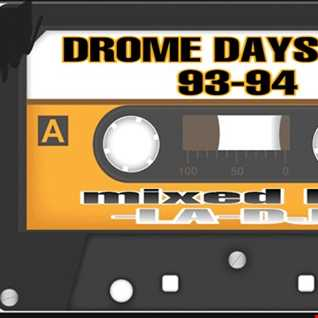 DROME DAYS 93 94 mixed by LA DJ