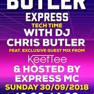 DJ Chris Butler - Tech House with special guest Keef Tee