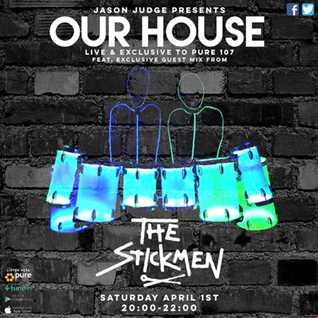 Jason Judge - Our House feat. EXCLUSIVE guest mix from The Stickmen live on Pure 107 01.04.2017