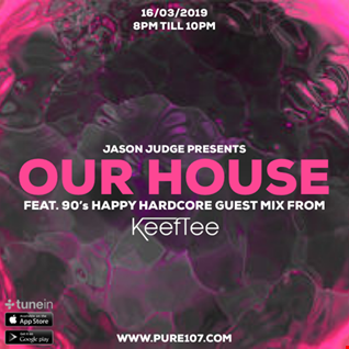 Jason Judge - Our House feat. Keith Tee live on Pure 107 Saturday 16th March