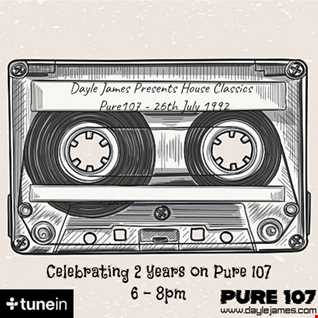 All about Classics Pure 107fm Dayle James 2 Year Anniversary Show 26th July 19