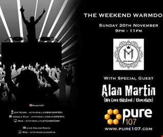 Mark Maddox - The Weekend Warm Down Feat. Guest Mix From Alan Martin Live On Pure 107 20.11.2016