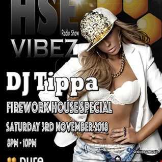 House Vibez (Fireworks Special) Radio Show 3rd November 2018