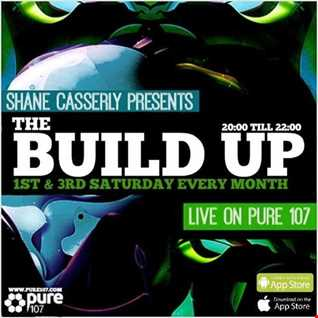 Shane Casserly - The Build Up Live On Pure 107 13.08.2016