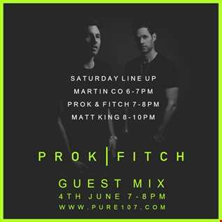 Prok & Fitch Exclusive Guest Mix Live On Pure 107 04.06.2016