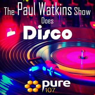The Paul Watkins Show Does Disco 09-09-16