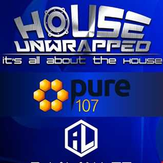Alan Lee presents House Unwrapped feat. Paul Bleasdale Live on Pure 107 28.05.2017