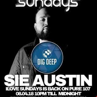 Dave Bolton ILOVE SUNDAYS on Pure 107 feat. Sie Austin April 8th 2018