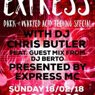 The Butler Express with special  guest DJ Berto - Acid Techno
