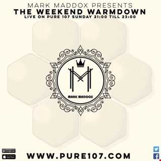 Mark Maddox Presents - The Weekend Warm Down Live On Pure 107 29.01.2017