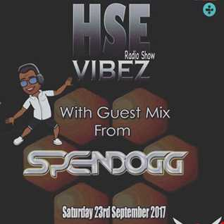 DJ Tippa presents - HSE Vibez feat. Spendogg live on Pure 107 Saturday 23rd of September 2017