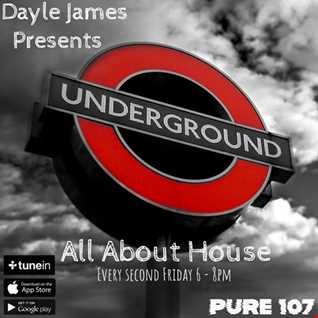 All about House - Dayle James Pure107fm 22nd February 19