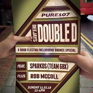 DJ Rob McColl Melbourne Double D guest mix Pure 107 Sunday 11th March 2018