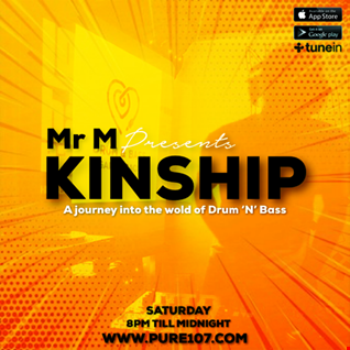 Mr M - Kinship feat. DJ Kudos live on Pure 107 Saturday 16th March 2019
