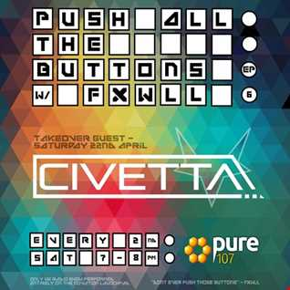 FXWLL - Push All The Buttons feat. Civetta Live On Pure 107 22.04.2017