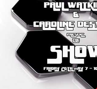 Paul Watkins and Caroline Desykes present the Show 26-05-17