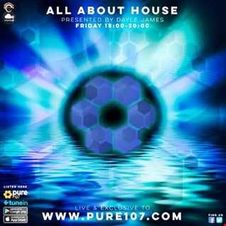 Dayle James - All About House pt1 live on Pure 107 Friday 8th September 2017