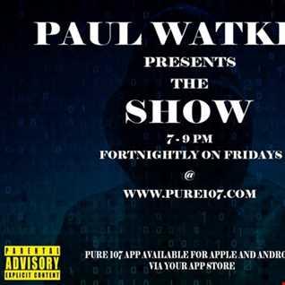 Paul Watkins presents The Show 1st September 2017