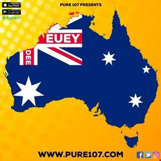 Euey Dee - The Down Under Show on Pure 107 Friday 12th April 2019