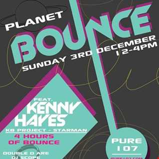 Kenny Hayes EXCLUSIVE Double D (Planet Bounce) guest mix on Pure 107 Sunday 3rd December 2017