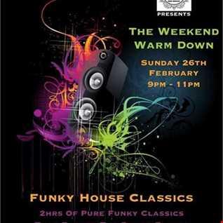 Mark Maddox - The Weekend Warmdown (Funky House Classics) Live On Pure 107 26.02.2017