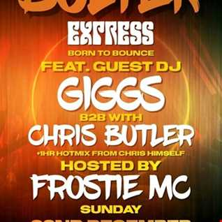 The Butler Express - feat Frostie MC, B2B Giggs