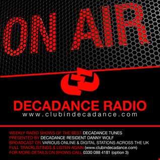 Danny Wolf - Decadance Radio Live On Pure 107 22.01.2016
