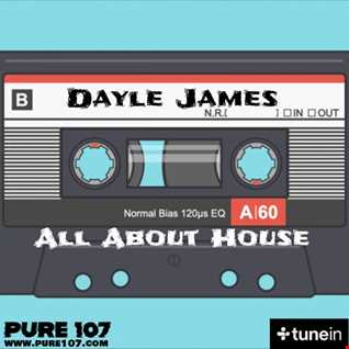 All About House Classics Dayle James Pure107fm 26th June 20