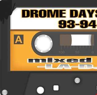 DROME DAYS 93 94 pt 2 MIXED BY LA DJ