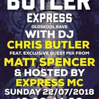 DJ Chris Butler with special guest Matt Spencer, feat Express MC on The Butler Express