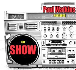 Paul Watkins presents The Show 1980 - 1990 Pure 107 Fri 17_2_17