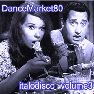Dance Market 80's Italodance Volume 3