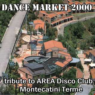Tribute to Area DiscoClub Montecatini Terme - Dance Market 2000