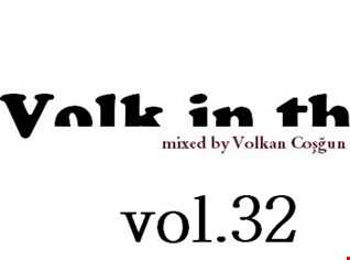 volk in the mix live house music vol.32