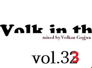 volk in the mix live house music vol.33
