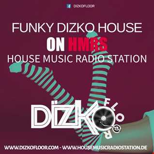 Funky Dizko House Sessions (HMRS)