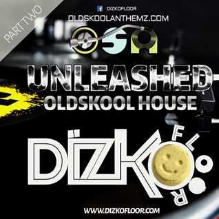 OSA Unleashed Oldskool House Part 2